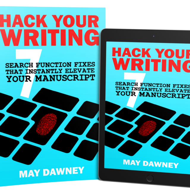 May Dawney – Hack Your Writing