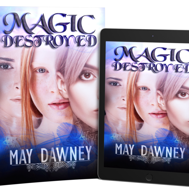 May Dawney – Magic Destroyed