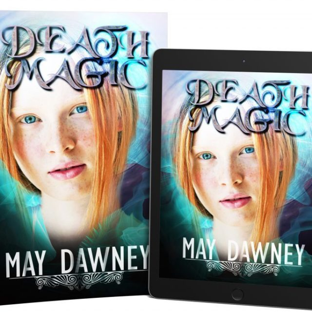 May Dawney – Death Magic