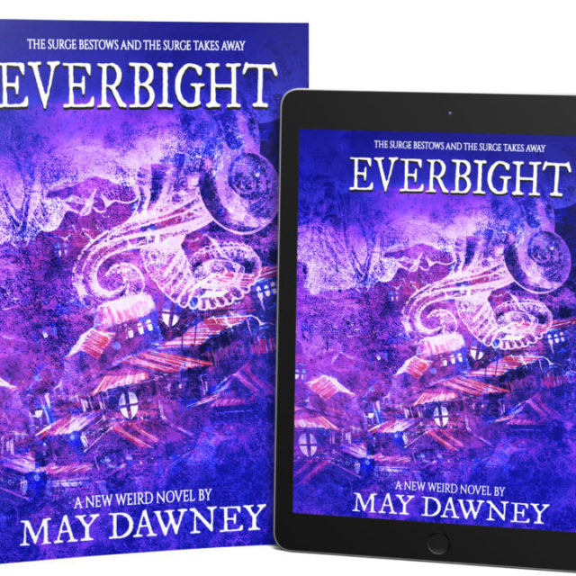 May Dawney – Everbight