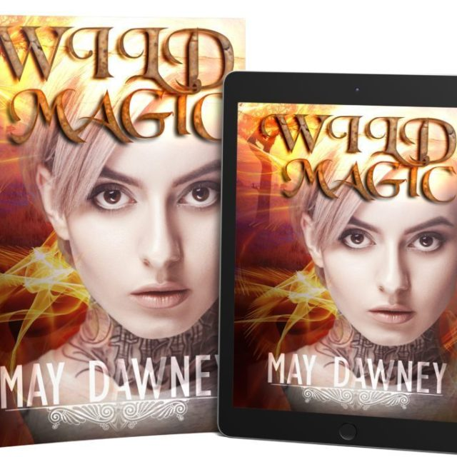 May Dawney – Wild Magic